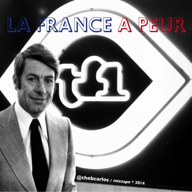 La France a peur mixtape